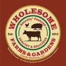 Wholesome Farms & Gardens