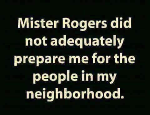 HUMOR - Mister Rogers