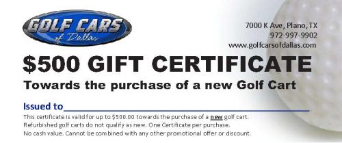 500 DallasGolf Cars Gift Certificate-51519