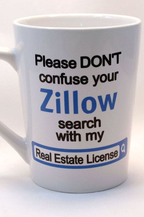 HUMOR - Zillow VS my real estate license
